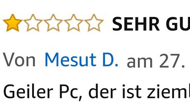 Mesut bewertet auf Amazon seinen neuen PC