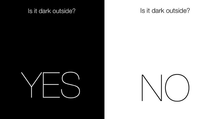 """Is It Dark Outside?"""