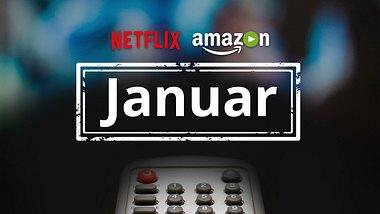 Neu bei Netflix, Amazon Prime und Maxdome im Januar 2017 - Foto: Montage: Männersache