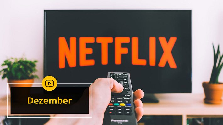 Neu auf Netflix: Serien und Filme im Dezember 2019