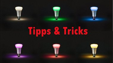 Philips Hue: Tipps & Tricks