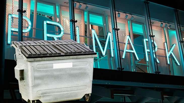 Primark- Mode für die Mülltonne